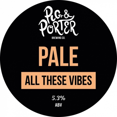 Pig & Porter All These Vibes 5.3% 9g (KS-Cask)