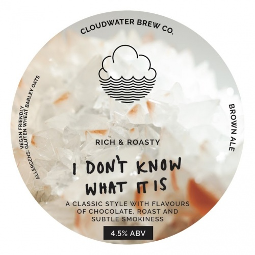 Cloudwater I Don't Know What It Is 4.5% 9g